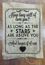How long will I love you? Ellie Goulding Waterboys printed hessian Valentines