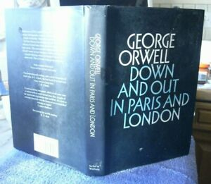 George Orwell  Down and Out in Paris Secker Warburg COMPLETE EDITION 1986 SCARCE