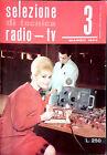SELEZIONE DI TECNICA RADIO-TV. N.3. MARZO 1963