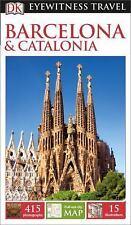 Eyewitness Travel Guide: DK Eyewitness Travel Guide: Barcelona & Catalonia 2015