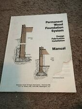 Permanent Wood Foundation System