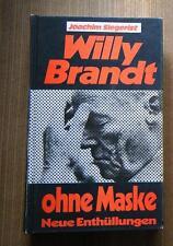 Willy Brandt ohne Maske Neue Enthüllungen Kanzler Politik Macht Skandale