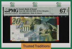 TT PK 59b 2001 ISRAEL BANK OF ISRAEL 20 NEW SHEQALIM PMG 67 EPQ SUPERB GEM UNC.