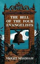 VIOLET NEEDHAM:-  The Bell of the Four Evangelists
