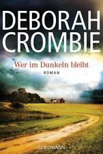 Wer im dunkeln bleibt  Deborah Crombie  Thriller Taschenbuch ++Ungelesen++