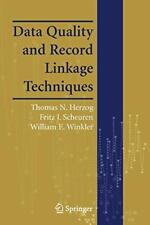 Data Quality and Record Linkage Techniques by Herzog, Scheuren, Winkler New-,