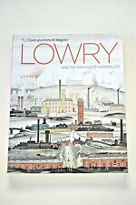 Lowry and the Painting of Modern Life, Clark & Wagner 2003 Signed PB Near Fine