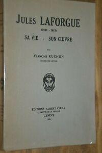Jules Laforgue / Sa vie son oeuvre / François Ruchon 1924 / Illust Vibert / J1