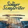 The Singer Songwriter - 60 Modern Classics [New & Sealed] Digipack 3CD