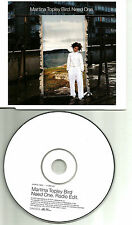 TRICKY Vocalist MARTINA TOPLEY BIRD Need one w/ RARE EDIT UK PROMO DJ CD single