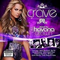 CRAVE VOL 5 DJ Havana Brown Feat. Taio Cruz, Kelly Rowland, Ne-Yo 3CD NEW