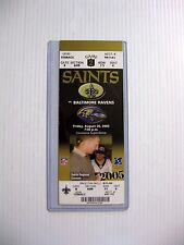 August 26, 2005 NEW ORLEANS SAINTS v RAVENS FULL UNUSED FOOTBALL TICKET  KATRINA