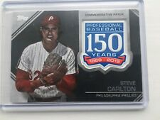 2019 STEVE CARLTON PHILLIES TOPPS 150TH ANNIVERSARY COMMEMORATIVE PATCH