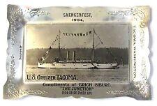 U.S. CRUISER TACOMA 1904 Saengerfest Tacoma Washington aluminum ashtray HI GRADE