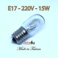 Sewing Machine Light BULB- E17, 220V, 15W - Use for Fridge, Microwave & Others