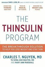 The Thinsulin Program: The Breakthrough Solution to Help You Lose Weight and Sta