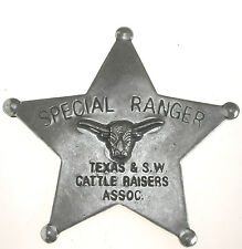 SPECIAL RANGER TEXAS CATTLE RAISERS OLD WEST BADGE OBSOLETE 29 Made in USA