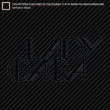 (2) LADY GAGA Sticker Decal Die Cut