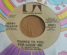 Jerry Wallace – Funny How Time Slips Away / Thanks To You For Lovin' Me