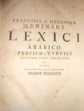 Francisci A Mesgnien Meninski; Rare c1750 Arabic/Turkish to Latin Dictionary V3