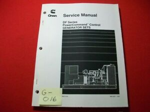 ONAN CUMMINS DF SERIES POWERCOMMAND CONTROL GENERATOR SETS SERVICE MANUAL EXC.