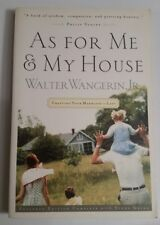 As For Me & My House: Crafting Your Marriage... by Walter Wangerin Jr. (1990 PB)