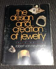 The Design and Creation of Jewelry by Robert Von Neumann (1997, Paperback, Revis