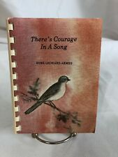 There's Courage In A Song - Sybil Leonard Armes (1985)