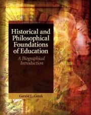 Historical and Philosophical Foundations of Education 5e Global Edition