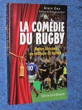 La comédie du rugby petites histoire de la coupe du monde Alain GEX