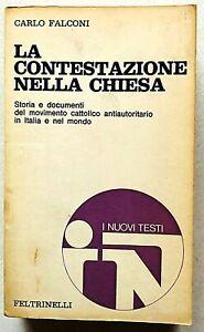 Falconi La contestazione nella Chiesa Feltrinelli 1969 Movimento antiautoritario
