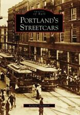 Portland's Streetcars [Images of Rail] [OR] [Arcadia Publishing]