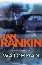 Watchman by Ian Rankin (2007, Hardcover, Reprint)
