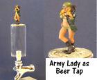Army lady  as beer tap