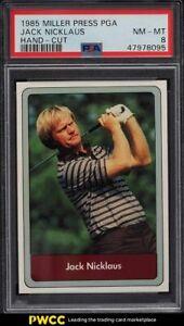 1985 Miller Press PGA Golf Jack Nicklaus PSA 8 NM-MT
