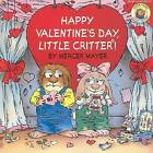 USED (VG) Little Critter: Happy Valentine's Day, Little Critter! by Mercer Mayer