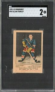 1951 PARKHURST HOCKEY #94 ALLAN STANLEY RC SGC 2 GOOD HOF ROOKIE