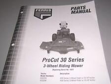 "FERRIS Parts Manual * ProCut 30 Series Mower w/ 61"" or 72"" Deck  # 22211"