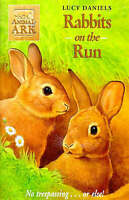 Animal Ark 36: Rabbits on the Run, Daniels, Lucy , Acceptable | Fast Delivery