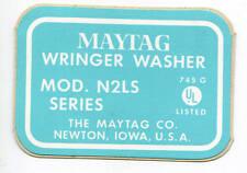 Maytag Gyratator Washer Model Mod N2LS Series Washing Machine Decal NOS