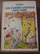 Walt Disney présente: Les 3 petits cochons vont voter / Bibliothèque Rose, 1981