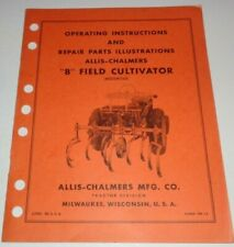 Allis Chalmers B Tractor FIELD CULTIVATOR Operators / Parts Manual AC Original!