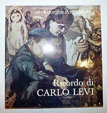 Saggio Catalogo Arte - Giorgio Amendola: Ricordo di CARLO LEVI 1980 Cristo Eboli