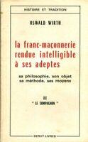 Livre ancien la franc-maçonnerie rendue intelligible à ses adeptes tome 2