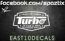 A truck without a turbo decal sticker windshield banner diesel ford duramax