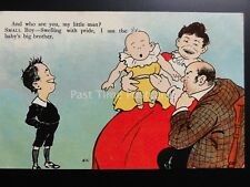 """Baby """"WHO ARE YOU LITTLE MAN - I AM THE BABY'S BIG BROTHER"""" c1908 Comic Postcard"""