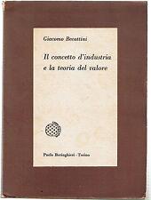 Becattini IL CONCETTO D'INDUSTRIA E LA TEORIA DEL VALORE Boringhieri 1962 ...