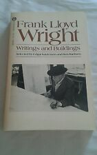 Frank Lloyd Wright: Writings and Buildings 1st printing 1960