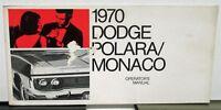 1970 Dodge Polara & Monaco Owners Manual Care & Operation Instructions Original