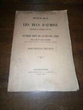 Essai sur les Ducs d'Aumont Gouv du Boulonnais 1622-1789 Guerre dite de Lustucru